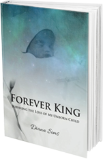 Forever King: Surviving the Loss of My Unborn Child